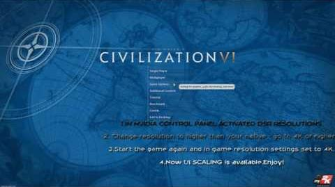 Video - CIVILIZATION 6 UI SCALING FIX – GREYED OUT UI UPSCALE BUTTON