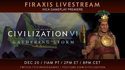 Civilization VI Gathering Storm - Inca Gameplay Premiere