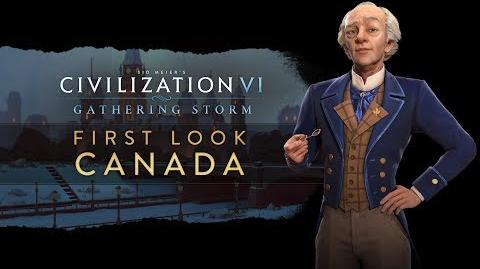 Civilization VI- Gathering Storm - First Look- Canada