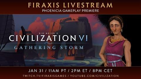 Civilization VI- Gathering Storm - Phoenicia Gameplay Premiere