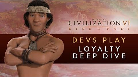 Civilization VI- Rise and Fall - Devs Play the Mapuche (Loyalty Deep Dive)