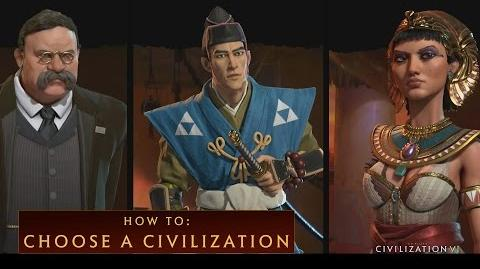 CIVILIZATION VI - How To Choose a Civilization