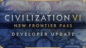 Civilization VI - Developer Update - New Frontier Pass