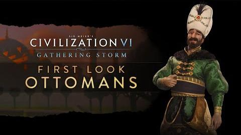 Civilization VI Gathering Storm - First Look Ottomans