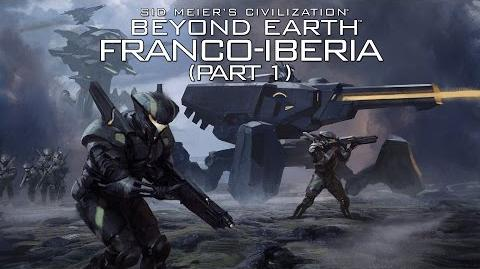 FiraxisOClock Friday Beyond Earth Franco-Iberia (part 1)
