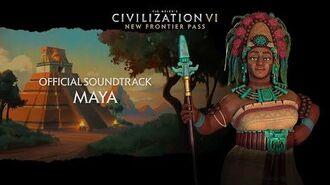 Civilization VI Official Soundtrack - Maya Civilization VI - New Frontier Pass