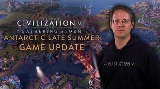 Civilization VI Gathering Storm - Antarctic Late Summer Game Update (April 2019)
