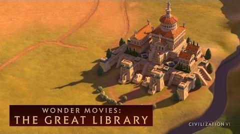 CIVILIZATION VI - The Great Library (Wonder Movies)