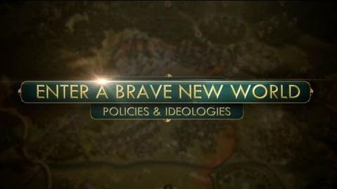 Enter a Brave New World Policies and Ideologies