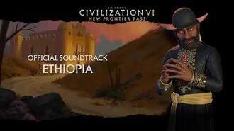 Civilization VI Official Soundtrack - Ethiopia Civilization VI - New Frontier Pass