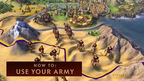 CIVILIZATION VI - How to Use Your Army