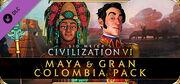 Maya & Gran Colombia Pack (Civ6)