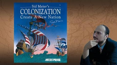 """Gaming History Sid Meier's Colonization – The """"problematic"""" 4X strategy game"""