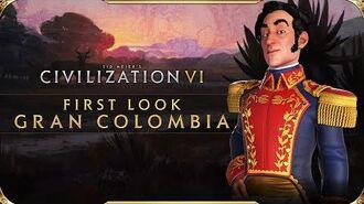 Civilization VI - First Look- Gran Colombia - Civilization VI - New Frontier Pass