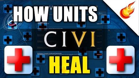 Healing Units in CIVILIZATION VI - Explained Quickly