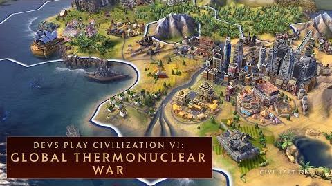 CIVILIZATION VI - Thermonuclear War with Devs