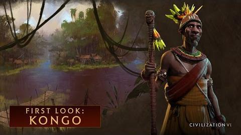 CIVILIZATION VI - First Look- Kongo