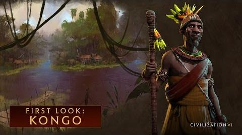 CIVILIZATION VI - First Look- Kongo