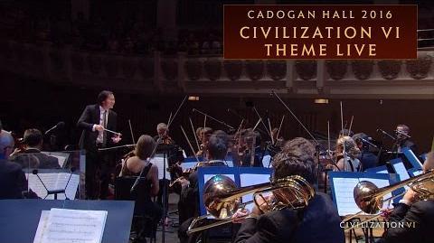 CIVILIZATION VI Theme Live - Cadogan Hall 2016