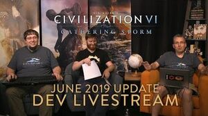 Civilization VI- Gathering Storm - June 2019 Update Dev Livestream (VOD)