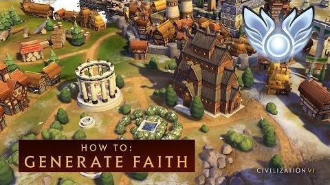 CIVILIZATION VI - How to Generate Faith