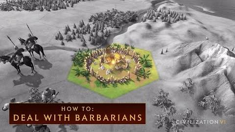 CIVILIZATION VI - How To Deal With Barbarians