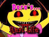 Dora's Real Life