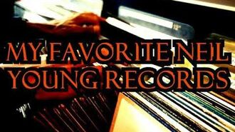 CREEPYPASTA- My Favorite Neil Young Records