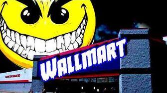 CREEPYPASTA Wallmart