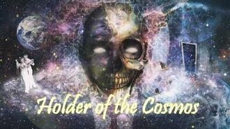 CREEPYPASTA- Holder of the Cosmos