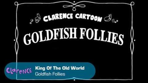 Clarence - King Of The Old World