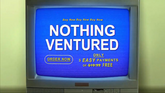 Nothing Ventured