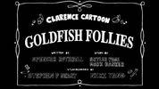 Goldfish Follies Title Card