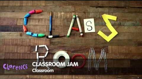 Clarence - Classroom Jam