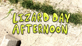 Lizard Day Afternoon card