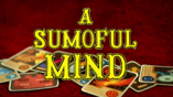 A Sumoful Mind card