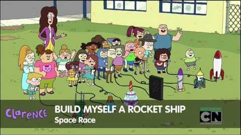 Clarence - Build Myself A Rocket Ship