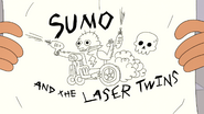 Sumo and the Lazer Twins