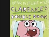 Dear Future Me Clarence