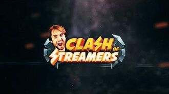 Clash of Streamers Launch Trailer (unlisted)