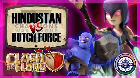 Hindustan vs Dutch Force CWL Premiere Week 11 Clash of Clans