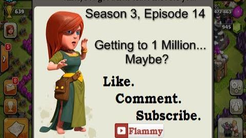 3-14 Let's Play Clash of Clans - Getting to 1 Million..