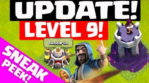 Clash of Clans UPDATE Sneak Peek! ♦ Level 9 WIZARD TOWER and LABORATORY! ♦