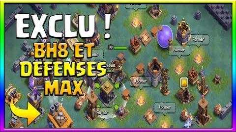 EXCLU !! ENORME ! LE BH 8 ET NOUVEAUX LVL DE DEFENSES ET TROUPES