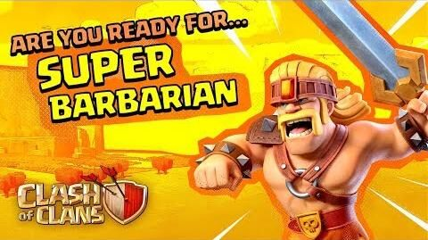 Super Barbarian Is All The Rage! (Clash of Clans Super Troops 1)