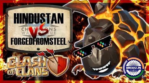 CWL Premiere Hindustan vs ForgedFromSteel Clash of Clans