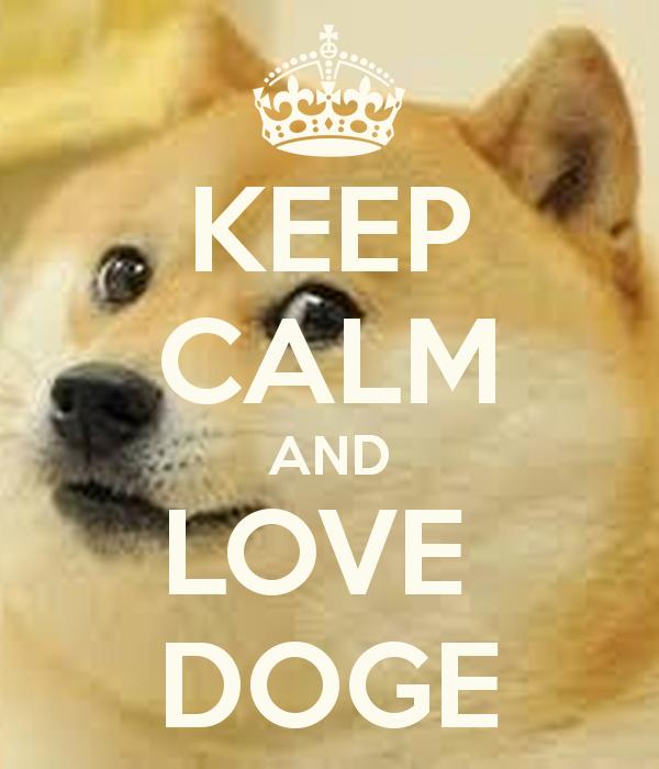 Keep Calm And Love Doge 9