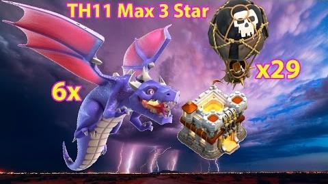 TH11 MAX vs TH11 MAX 3 Star 👍 Dragon Attack Strategy 2017 💥 Part 2