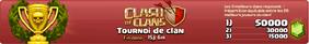 Présentation des tournois de clans