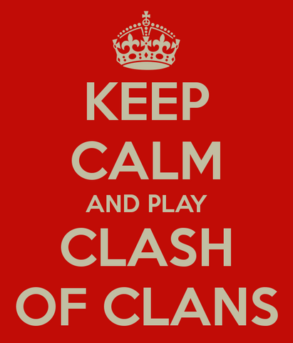 File:Keep-calm-and-play-clash-of-clans-4.png